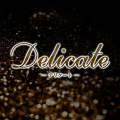 Delicate -デリケート-